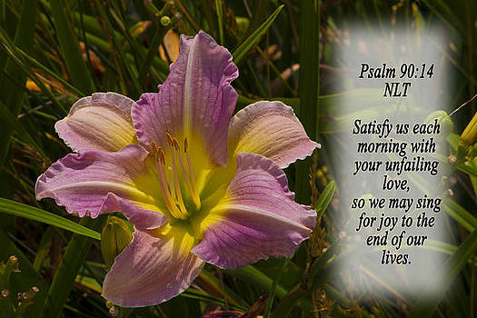 Psalm 90 14 by Inspirational  Designs