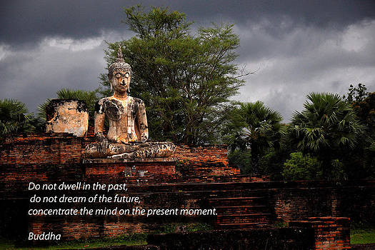 Buddah Sukothai Wth Quotation by Duane Bigsby