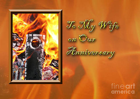 Jeanette K - To My Wife on Our Anniversary Fire