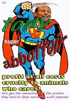 Tony super Abbottoir by Greg Hoey