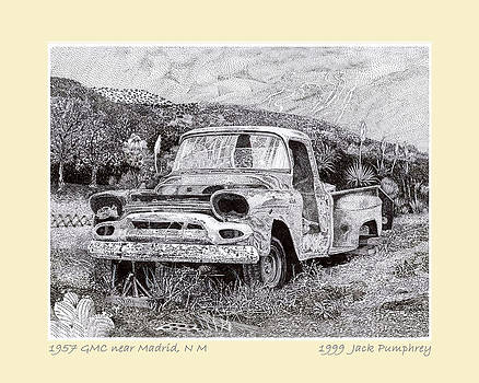 Jack Pumphrey - 1957 G M C Pick Up Truck