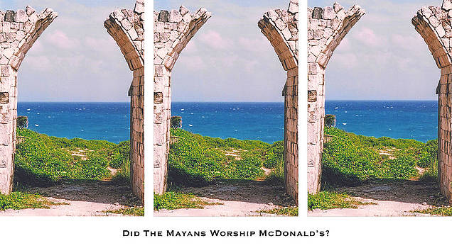 Did the Mayans Worship McDonald's? by Lorenzo Laiken