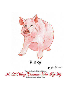 Its A Merry Christmas When Pigs Fly by George Wells and Patsy Trigg