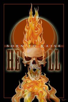 24x36 Born 2 Raise Hell by Dia T