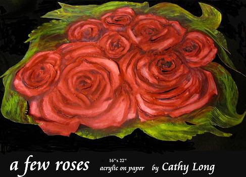 A Few Roses by Cathy Long