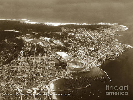 California Views Mr Pat Hathaway Archives - Aerial  of Monterey Calif. Oct. 25 1934