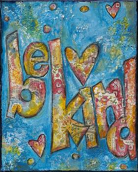 Be Kind by Kirsten Reed