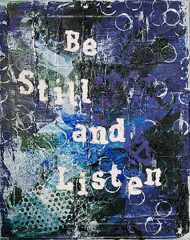 Be Still and Listen - 2 by Gillian Pearce