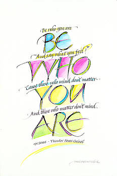 Be Who You Are by Wendy Watson Diedrich
