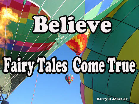 Believe by Barry R Jones Jr