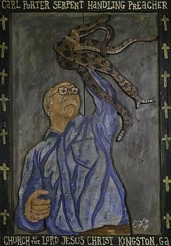 Carl Porter - Serpent Handling Preacher by Eric Cunningham