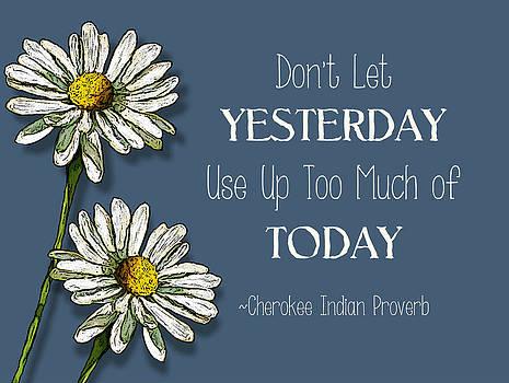 Joyce Geleynse - Cherokee Indian Proverb