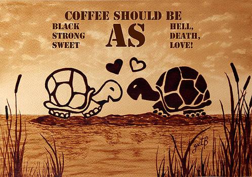 Coffee Lovers Reminder by Georgeta Blanaru