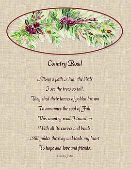 Country Road by Shirley Fisher