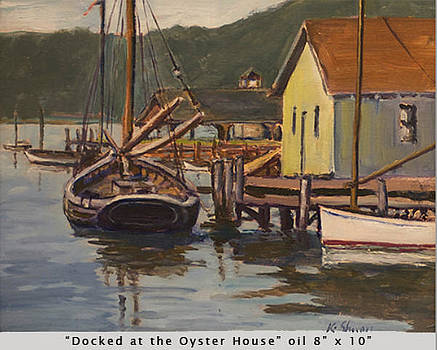 Docked at the Oyster House by Ken Shuey