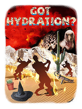 Got Hydration? by Mark Armstrong