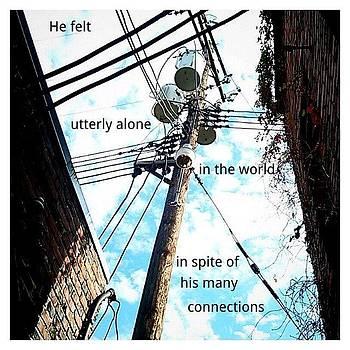 He Felt Utterly Alone In The World In by Matthew Saindon
