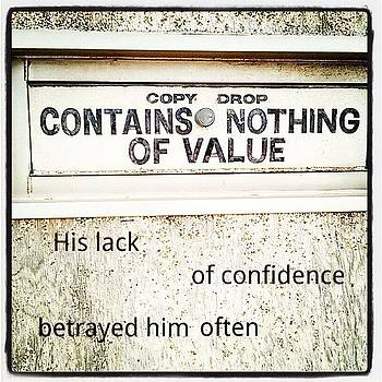 His Lack Of Confidencebetrayed Him by Matthew Saindon