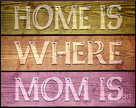 Ginny Gaura - Home Is Where Mom Is