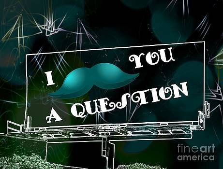 I Mustache You A Question by Daryl Macintyre