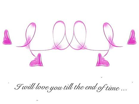I will love you till the end of time by Savvycreative Designs