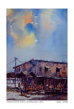 Karwan Bazar by Sadek Ahmed