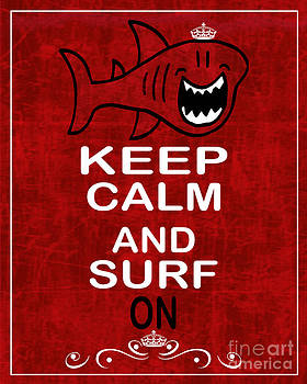 Keep Calm And Surf On by Daryl Macintyre