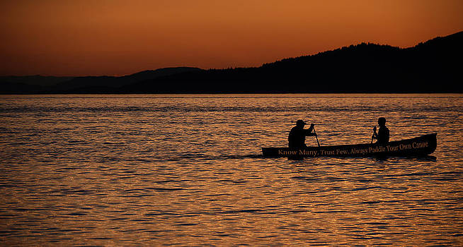 Know Many Trust Few Always Paddle Your Own Canoe by Dirk Lightheart