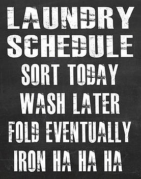 Laundry Schedule by Jaime Friedman