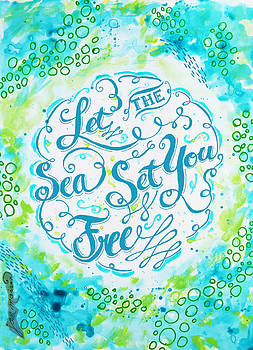 Let the Sea Set You Free Blue by Jan Marvin by Jan Marvin