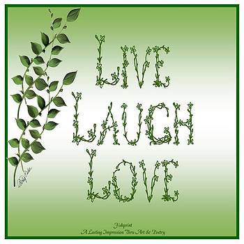 Live Laugh Love by Shirley Fisher