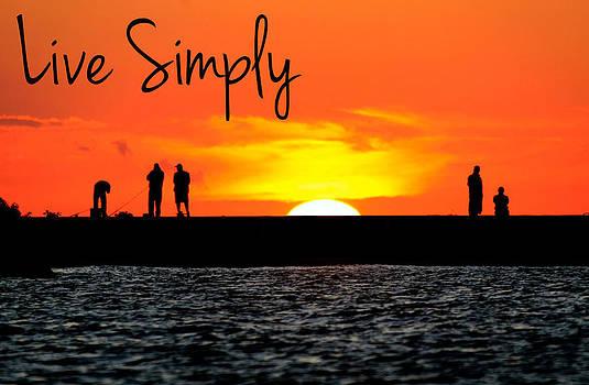 Live Simply Pier by Michael Allen