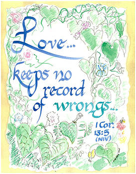 Love keeps no Record of Wrongs by Valerie VanOrden
