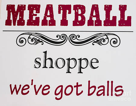 Steven Ralser - Meatball sign