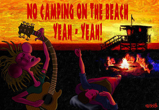 No Camping On The Beach by EBENLO Artist