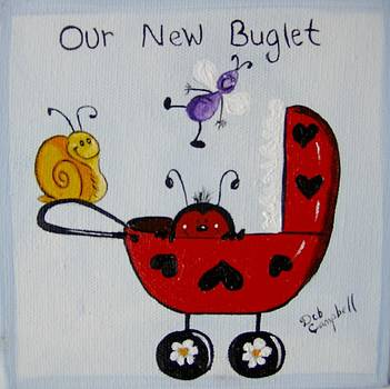 Our New Buglet by Debra Campbell