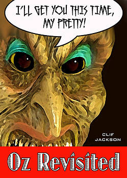 Oz Revisited by Clif Jackson