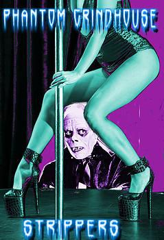 Phantom Grindhouse Strippers by Ryan Robertson
