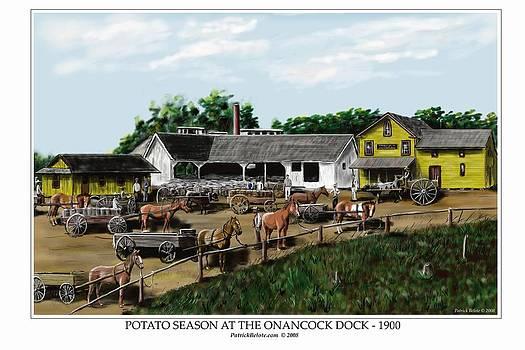 Potato Season At The Onancock Dock - 1900 by Patrick Belote