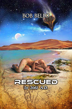 Rescued in 2061 AD by Bob Bello