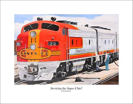 Servicing The Super Chief by John Engelhardt