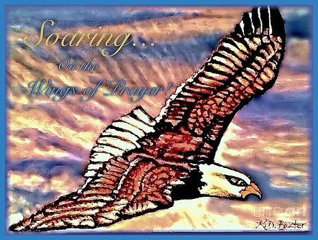 Soaring on the Wings of Prayer with Inspirational Message Enhanced by Kimberlee Baxter