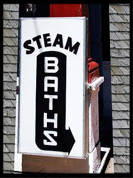 Kae Cheatham - Steam Bath Sign