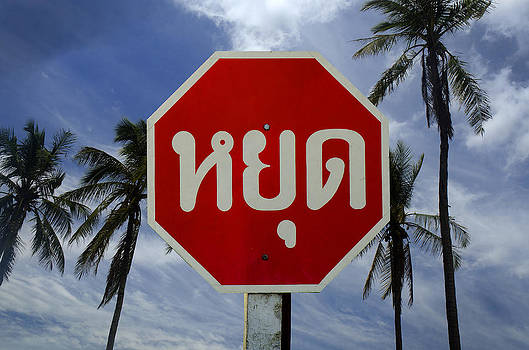 Stop Sign    Thailand by Duane Bigsby