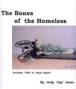 The Bones of the Homeless by Judy Joy Jones