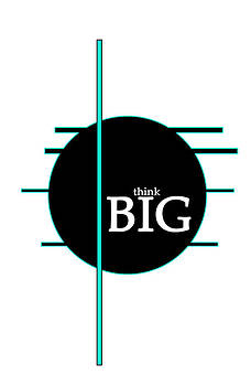 Think Big by MK Square Studio