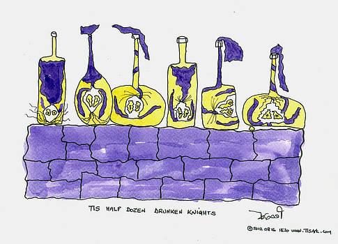 Tis six drunken knights by Tis Art