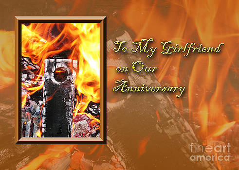 Jeanette K - To My Girlfriend on Our Anniversary Fire