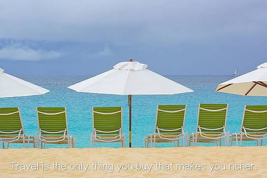 Travel is the only thing you buy that makes you richer by Jennifer Lamanca Kaufman