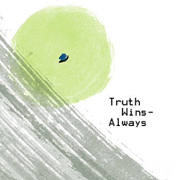 Truth Always Wins by Trilby Cole